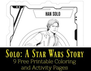 Solo A Star Wars Story 9 Free Printables