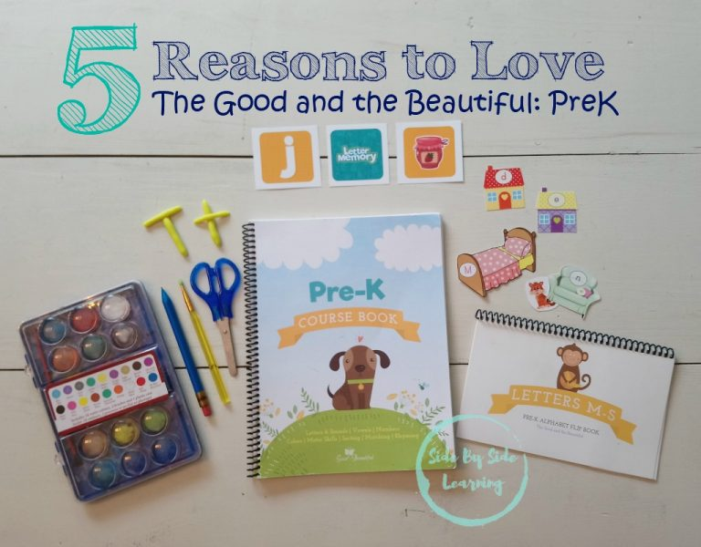 5 Reasons to Love The Good and the Beautiful: PreK