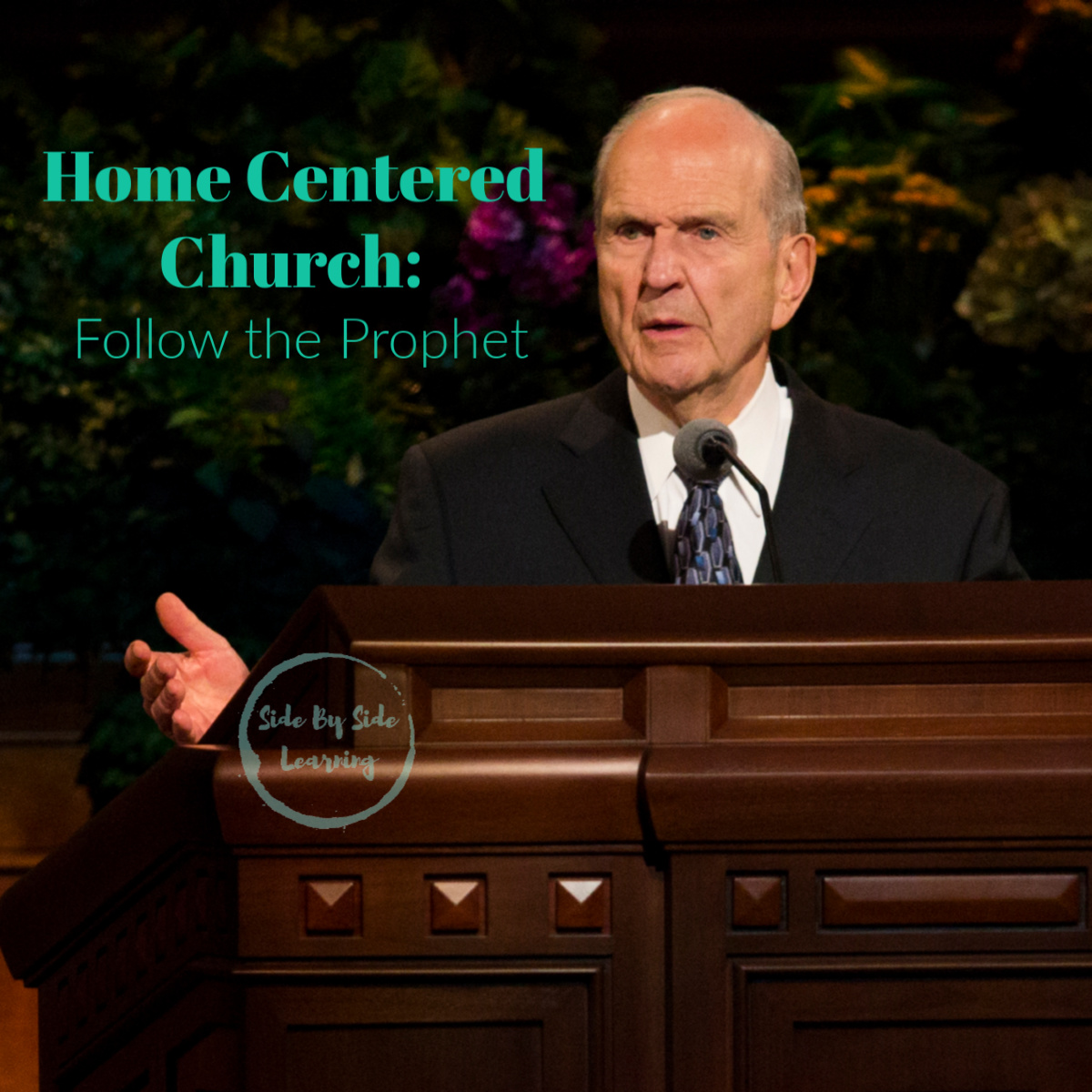 Home Centered Church_ Follow the Prophet