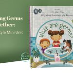 Studying Germs Together: Family Style Mini Unit
