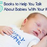 5 Books to Help You Talk About Babies