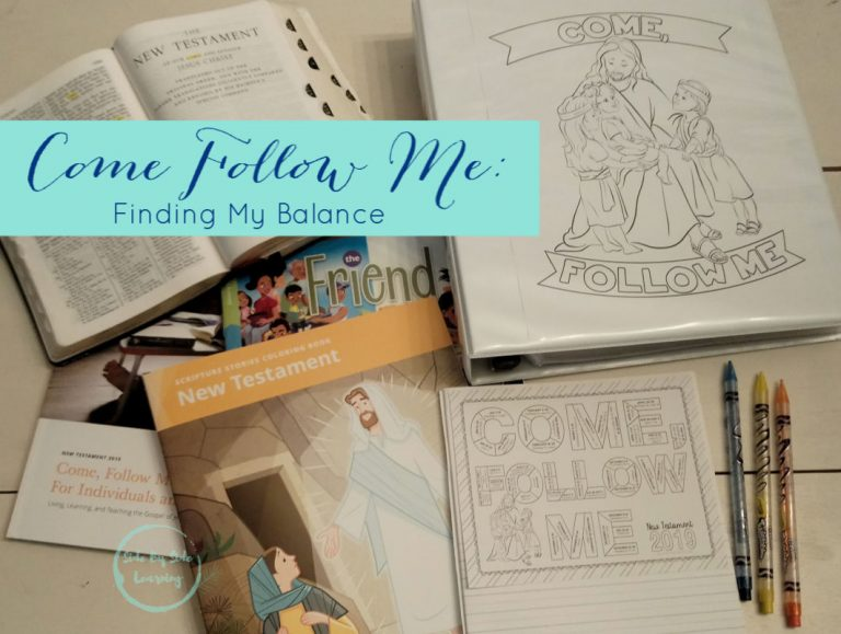 Come Follow Me: Finding My Balance