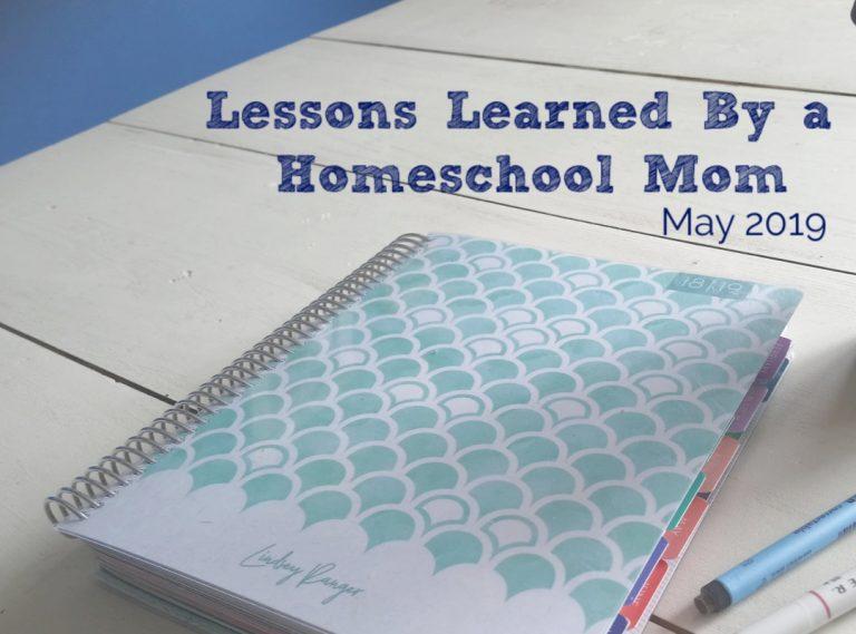 Lessons I learned as a Homeschool Mom