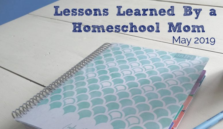Lessons I learned as a Homeschool Mom