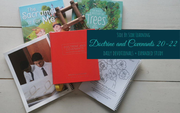 Doctrine and Covenants 20-22 Expanded Study